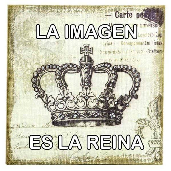 La imagen es la reina