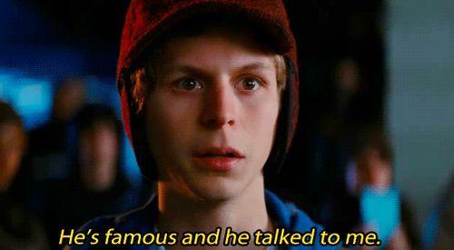 Es famoso y me ha hablado