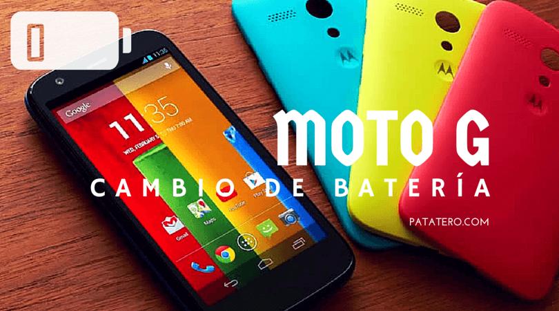 Cambiar bateria Moto G