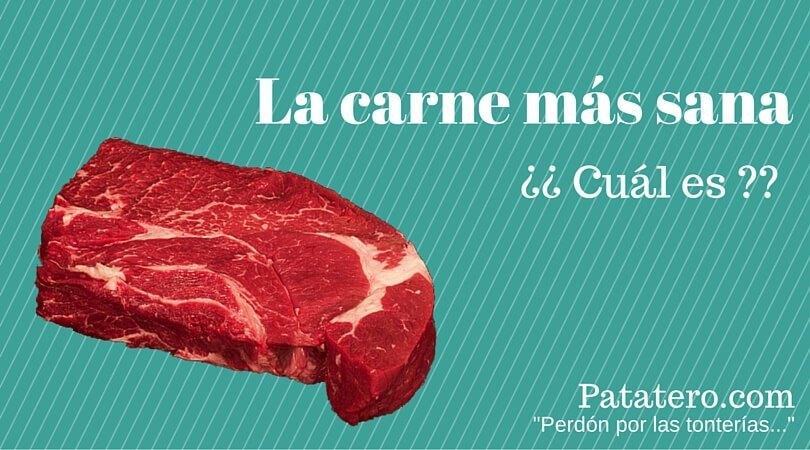 La carne más sana