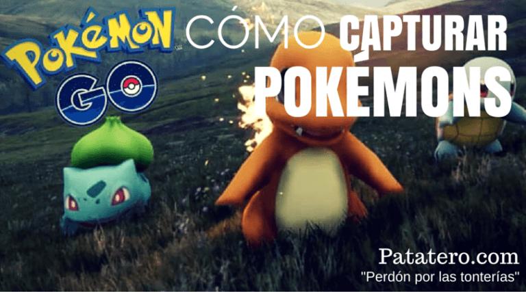 Cómo capturar Pokémons en Pokémon Go